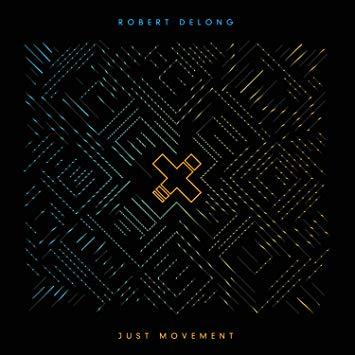 "Electro-Pop-Sound: Robert DeLong Album ""Just Movement"" erschienen"