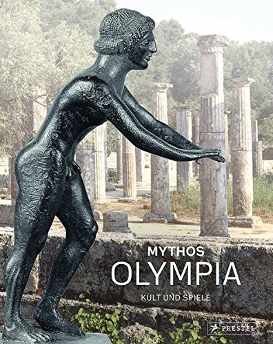 """""""Mythos Olympia – Kult und Spiele"""" – Den Ursprung verstehen"""