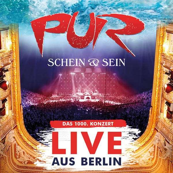 Pur veröffentlicht Schein & Sein – Live aus Berlin